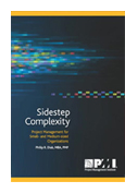 Sidestep Complexity: Project Management for Small - and Medium-sized Organizations book jacket