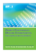 Project Portfolios in Dynamic Environments: Organising for Uncertainty book jacket