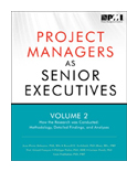 Project Managers as Senior Executives Volume 2: How the Research Was Conducted book jacket