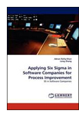 Applying Six Sigma in software companies for process improvement book jacket