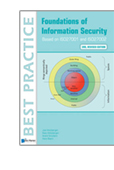 Foundations of Information Security Based on ISO27001 and ISO27002 -3rd Revised Edition