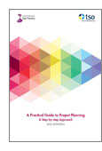 A Practical Guide To Poject Planning: A Step-By-Step Guide