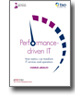 Performance-driven IT : how metrics can transform IT services and operations