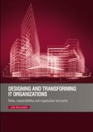 Designing and Transforming IT Organizations - Front