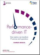 Performance-driven IT