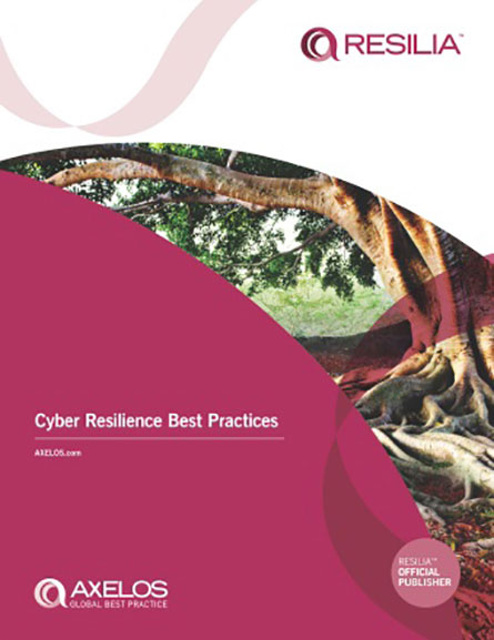 RESILIA - Cyber Resilience Best Practices